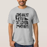 Cat Lover Crime Analyst Tees