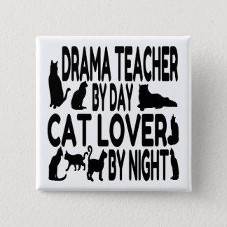 Cat Lover Drama Teacher Pinback Button