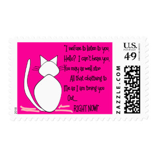 """Cat Lover Gifts """"I Refuse to Listen to You"""" Stamp"""