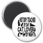 Cat Lover History Teacher Magnets