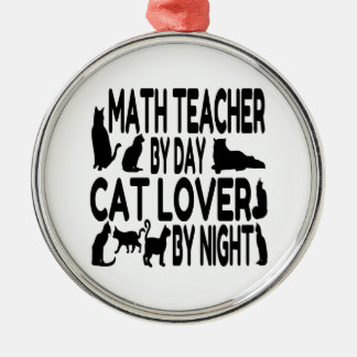Cat Lover Math Teacher Metal Ornament
