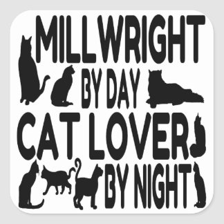 Cat Lover Millwright Square Sticker