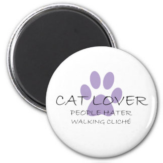 Cat Lover People Hater Walking Cliche Magnet