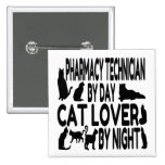 Cat Lover Pharmacy Technician Button