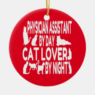 Cat Lover Physician Assistant Ceramic Ornament