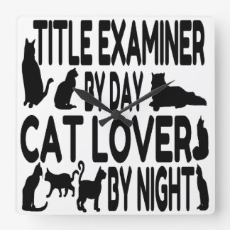 Cat Lover Title Examiner Square Wall Clock