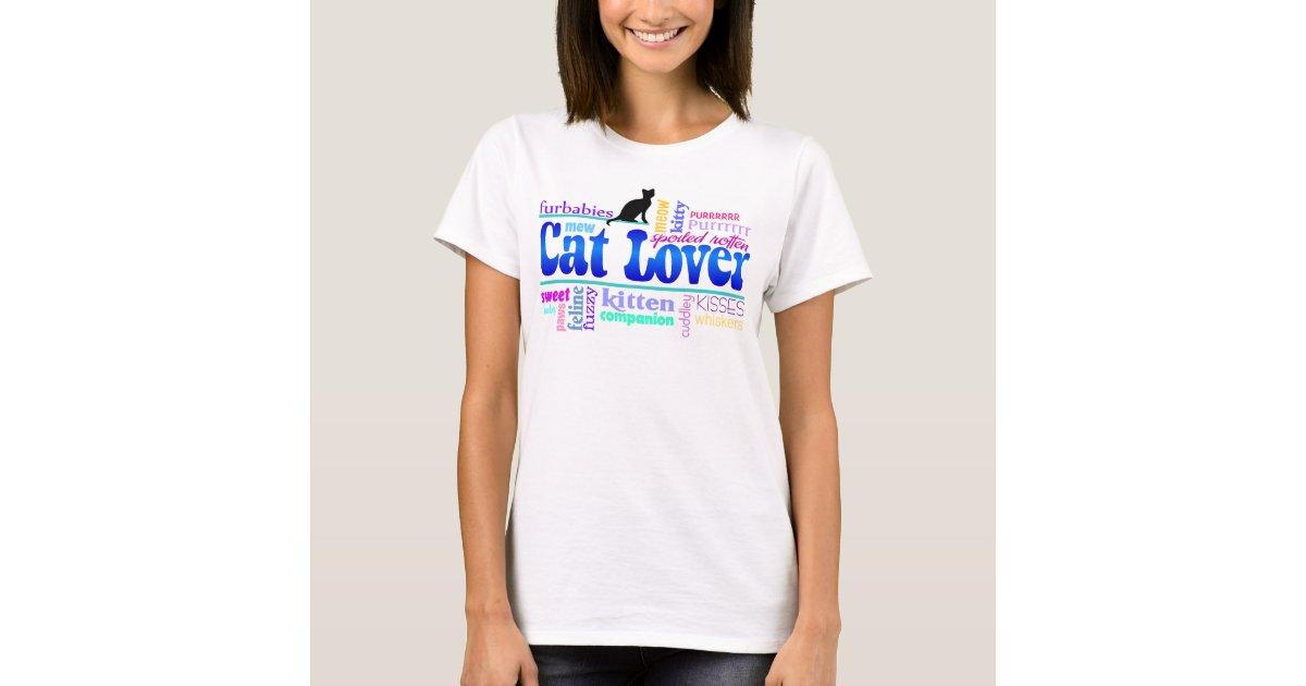 Cat Lover Women's T Shirt | Zazzle.com