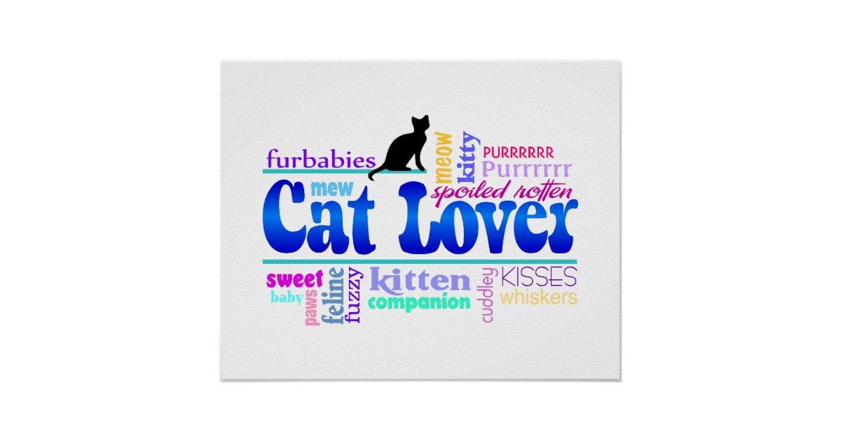 Cat Lover Word Art Poster | Zazzle.com