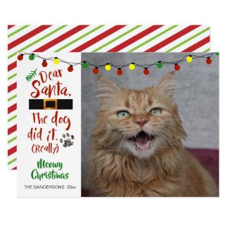 "Cat Lovers, ""Dear Santa, The Dog Did It (really)"" Card"