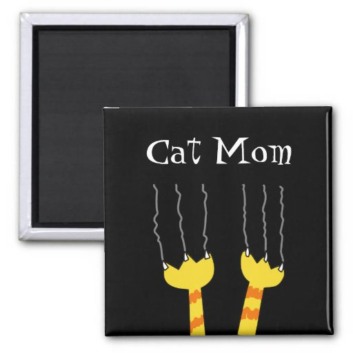 Cat Mom Funny Cat Scratch Whimsical Kitty Magnet
