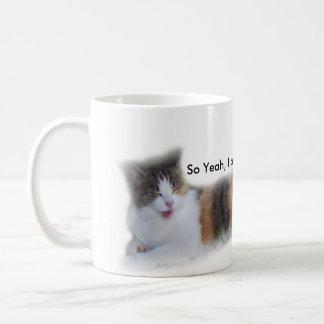 Cat Mug - So Yeah, Iam Feeling Lazy Today