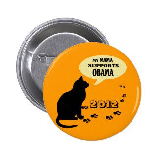 CAT OBAMA MAMA PIN