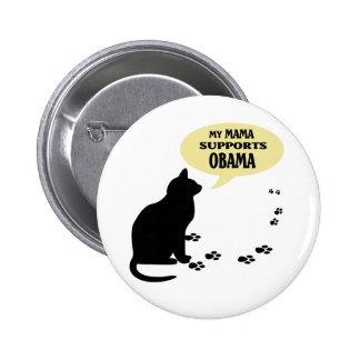 CAT OBAMA MAMA PIN - ROUND