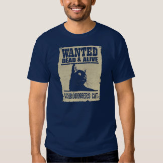 Cat of Looked Schrodinger Alive and Died T-Shirt