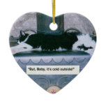 "Cat on Wood Stove:  ""Baby It's Cold"" Ceramic Ornament"