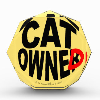Cat Owner... er, Owned Award