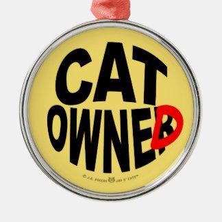 Cat Owner... er, Owned Metal Ornament