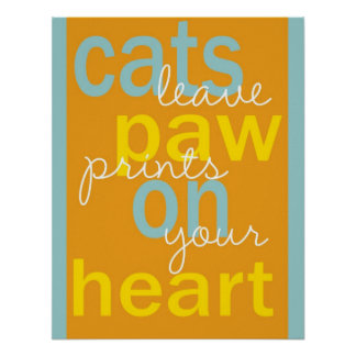 Cat paw prints saying poster