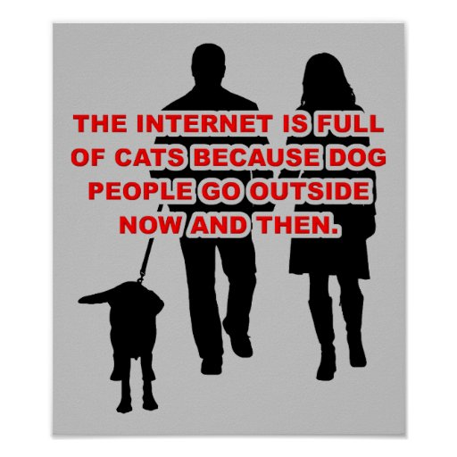 Cat People Versus Dog People Funny Poster Sign