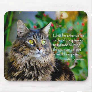 Cat Quote Inspirational Mouse Pad