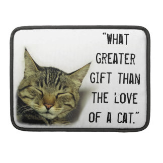 "Cat quote on Macbook pro 13""/15"" sleeve Sleeves For MacBook Pro"