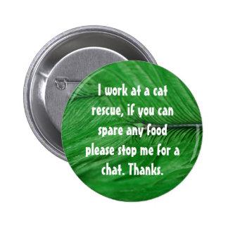 Cat rescue badge 2 inch round button