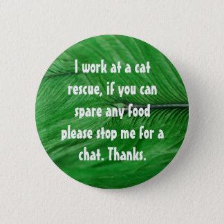 Cat rescue badge pinback button