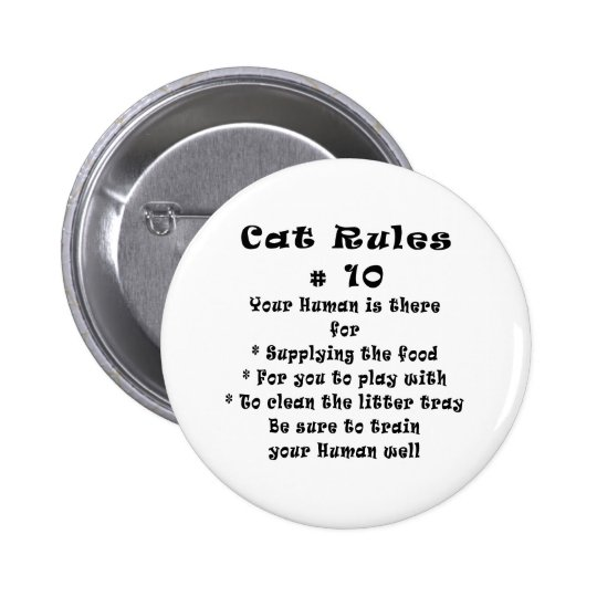 Cat Rules Number 10 Button