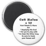 Cat Rules Number 10 Fridge Magnet