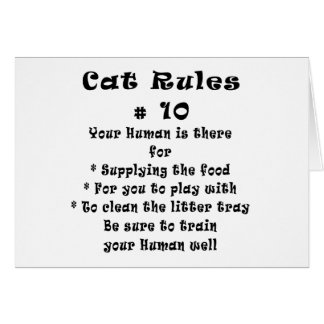 Cat Rules Number 10 Greeting Cards