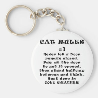 Cat Rules Number 1 Key Chains