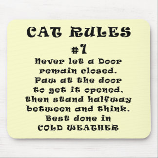 Cat Rules Number 1 Mouse Pad