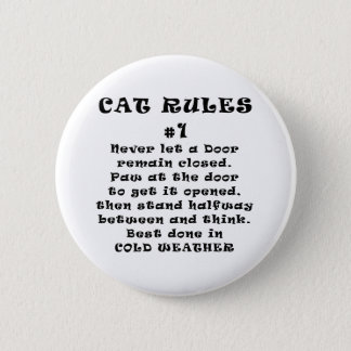 Cat Rules Number 1 Pinback Button