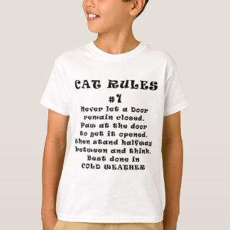 Cat Rules Number 1 T-Shirt