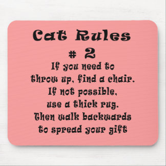 Cat Rules Number 2 Mouse Pad