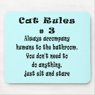Cat Rules number 3 Mouse Mat
