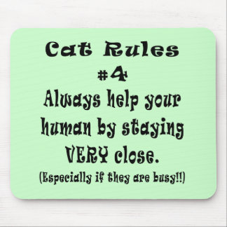 Cat Rules Number 4 Mouse Pad