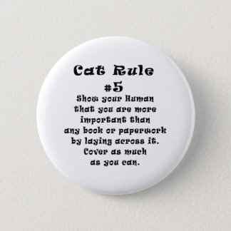Cat Rules Number 5 Button