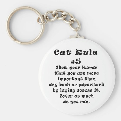 Cat Rules Number 5 Key Chain