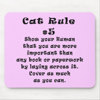 Cat Rules Number 5 Mouse Pad
