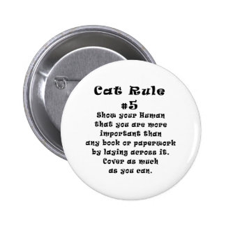 Cat Rules Number 5 Pinback Buttons