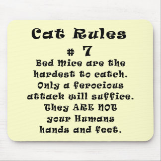 Cat Rules Number 7 Mouse Pad