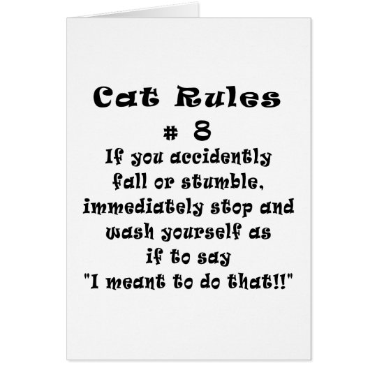 Cat Rules Number 8 Card
