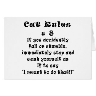 Cat Rules Number 8 Greeting Cards