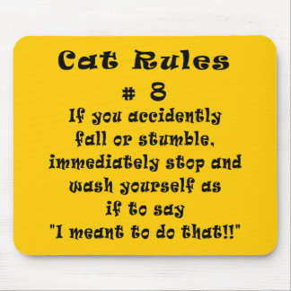 Cat Rules Number 8 Mouse Pad