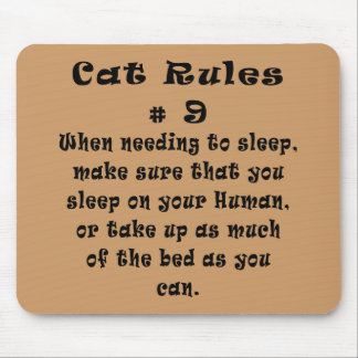 Cat Rules Number 9 Mouse Pad