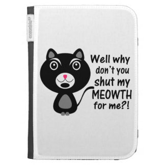 Cat Says Make Me Shut My Meowth Kindle 3G Cover