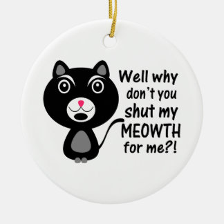 Cat Says Make Me Shut My Meowth Double-Sided Ceramic Round Christmas Ornament