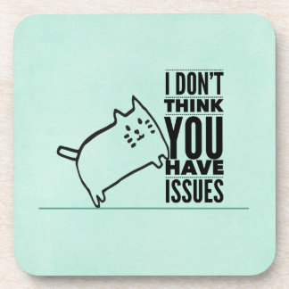 Cat Says No Issues Aqua Drink Coasters