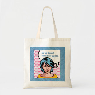 Cat Says No Issues Comic Woman Blue Border Tote Bag